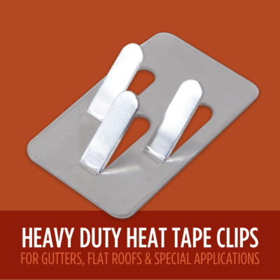 Heavy Duty Heat Tape Clip